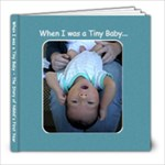 When I was a Tiny Baby - Nikhil (39-39) - 8x8 Photo Book (39 pages)