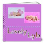 2011 Lyla s book - 8x8 Photo Book (30 pages)