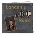 Landon s 3rd ABC book - 8x8 Photo Book (20 pages)