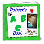 ABC for Patrick - 8x8 Photo Book (30 pages)