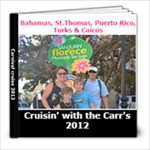 cruise 2012 - 8x8 Photo Book (20 pages)