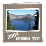 2009 Oregon Trip - 8x8 Photo Book (20 pages)