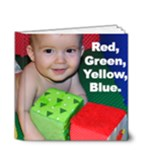 RedYellowBlueGreen-Miles5MonthsOld - 4x4 Deluxe Photo Book (20 pages)