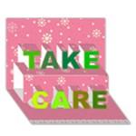 Take Care - TAKE CARE 3D Greeting Card (7x5)