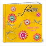 Baker Girls 2012 - 8x8 Photo Book (20 pages)