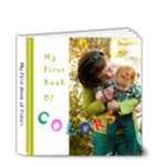 My first book of colors - 4x4 Deluxe Photo Book (20 pages)