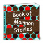 Book of Mormon - 6x6 Photo Book (20 pages)