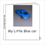 My Little Blue Car - 6x6 Photo Book (20 pages)