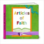 Articles of Faith - 6x6 Photo Book (20 pages)