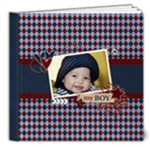 8x8 (DELUXE) : My Boy - Any Theme - 8x8 Deluxe Photo Book (20 pages)