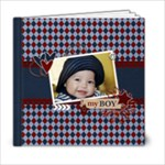 6x6 (20 pages) : My Boy - Any Theme - 6x6 Photo Book (20 pages)