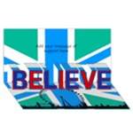 London support 3d Believe Card - BELIEVE 3D Greeting Card (8x4)