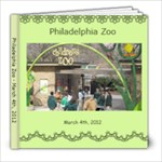Philadelphia Zoo - March 4, 2012 - 8x8 Photo Book (20 pages)