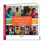 Congratulations PS 368 Hamilton Heights School 5th Graders - 6x6 Photo Book (20 pages)
