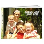 Burns Visit June 2012 - 7x5 Photo Book (20 pages)