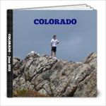 Colorado 2012 - Alan - 8x8 Photo Book (20 pages)