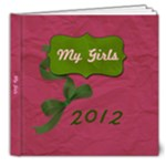 my girls 1 21 - 8x8 Deluxe Photo Book (20 pages)