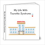 My Life With Tourettes - 6x6 Photo Book (20 pages)