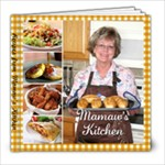 Mamaw s Kitchen - 8x8 Photo Book (100 pages)