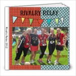 rivalry relay race - 8x8 Photo Book (20 pages)
