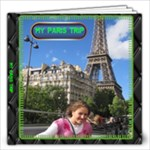 paris trip - 12x12 Photo Book (20 pages)