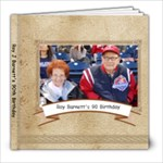 RJ B s 90th bday  - 8x8 Photo Book (30 pages)