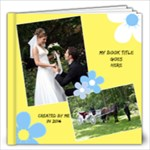 Sunny Days 12x12 Book 2 (20 Pages) - 12x12 Photo Book (20 pages)