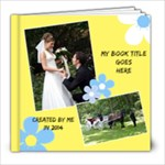 Sunny Days 8x8 Book 2 (20 Pages) - 8x8 Photo Book (20 pages)