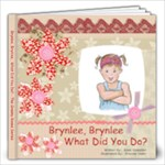 Brynlee, Brynlee - 12x12 Photo Book (20 pages)