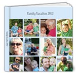 family vacay 2012 - 8x8 Deluxe Photo Book (20 pages)