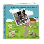 Zoo - Summer 2012 - 6x6 Photo Book (20 pages)