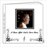 A man after God s own heart - Pickett Project - 8x8 Photo Book (20 pages)