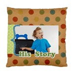 his story - Standard Cushion Case (One Side)