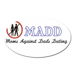 Madd Large Sticker Magnet (oval) by OrbTees