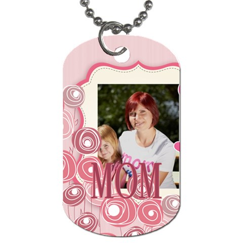 Mothers Day By Jacob   Dog Tag (one Side)   At73tvk2ysng   Www Artscow Com Front