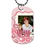 mothers day - Dog Tag (One Side)