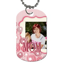 Mothers Day By Jacob   Dog Tag (two Sides)   Qfrry9hobjhx   Www Artscow Com Front