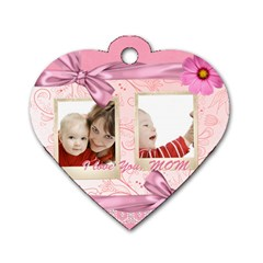 Mothers Love, Mon, Happy, Family, Heart,flower By Joely   Dog Tag Heart (two Sides)   68ei1io7zhi4   Www Artscow Com Front