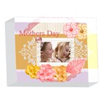 mothers day - 5 x 7  Acrylic Photo Block