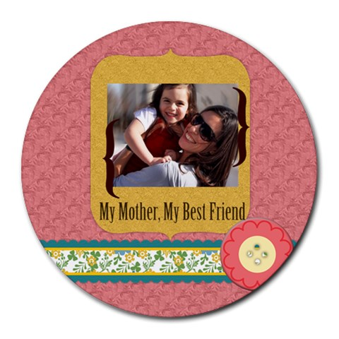 Mothers Day By Mom   Collage Round Mousepad   8pmkasui6cbu   Www Artscow Com 8 x8 Round Mousepad - 1