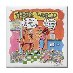 Thong World Ceramic Tile by mikestoons