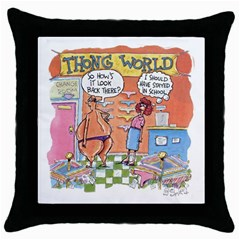 Thong World Black Throw Pillow Case by mikestoons