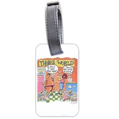 Thong World Single Sided Luggage Tag by mikestoons