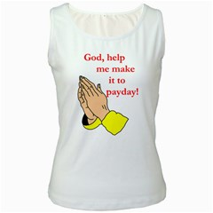 Payday Prayer  White Womens  Tank Top by ColemantoonsFunnyStore