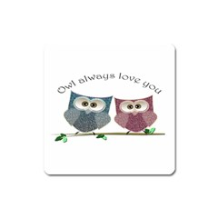 Owl always love you, cute Owls Large Sticker Magnet (Square) by DigitalArtDesgins