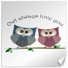 Owl Always Love You, Cute Owls 20  X 20  Unframed Canvas Print by DigitalArtDesgins