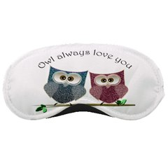 Owl always love you, cute Owls Sleep Eye Mask by DigitalArtDesgins