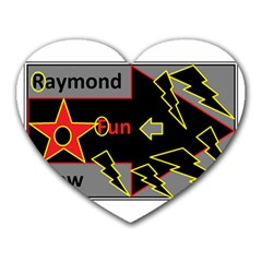 Raymond Fun Show 2 Mouse Pad (heart) by hffmnwhly