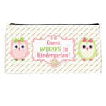 Guess WHOO S in Kindergarten - Pencil Case
