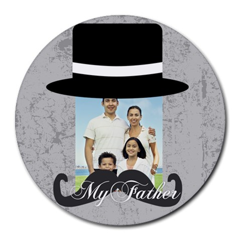 Fathers Day By Dad   Round Mousepad   Mj7xuaqg2waw   Www Artscow Com Front